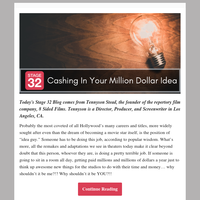 Blog Update: Cashing in Your Million Dollar Idea