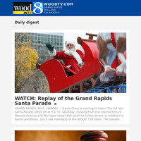 WATCH: Replay of the Grand Rapids Santa Parade (23 November 2019, for {EMAIL})