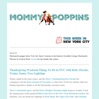 Thanksgiving Weekend Things To Do in NYC with Kids: Parade, Trains, Santa, Tree Lightings