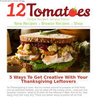 Hi Friend, Still Have Leftovers? Don't Let Them Spoil! Here Are 5 Ways To Get Creative With Your Thanksgiving Leftovers