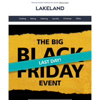 Our BIG Black Friday event ends today — don't miss out