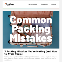 7 Common Packing Mistakes You're Making