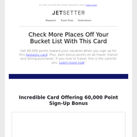 Amazing 60,000-Point Sign-up Bonus With This Card