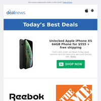 Apple iPhone XS 64GB Phone for $555 | 50% off Reebok Doubles Day Sale | LG 55"|200|200|?|6a175830d413506f79ac5448703e8374|False|UNLIKELY|0.3251458406448364
