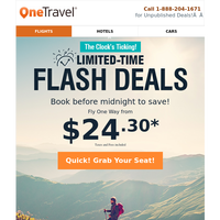 ⚡ FLASH DEALS: Fares from $24.30, 24 hrs to book!