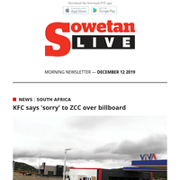 SowetanLIVE AM Newsletter : 'Lights to stay on through Christmas to New Year'| KFC says 'sorry' to ZCC over billboard