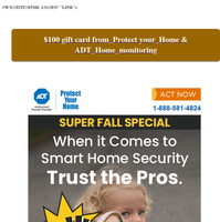 {NAME} Get a new Alarm Special + $100 Visa Gift Card Bonus from Protect Your Home