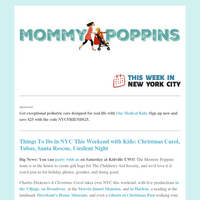 Things To Do in NYC This Weekend with Kids: Christmas Carol, Tubas, Santa Rescue, Unsilent Night