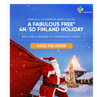 A unique opportunity to meet Santa in Finland for FREE*.