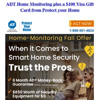 ADT Home Monitoring plus a $100 Visa Gift Card from Protect your Home