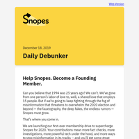 Help Snopes. Become a Founding Member.