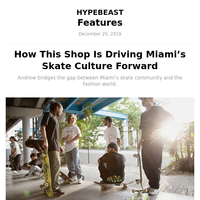 How This Shop Is Driving Miami's Skate Culture Forward