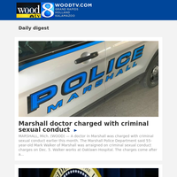 Marshall doctor charged with criminal sexual conduct (21 December 2019, for {EMAIL})