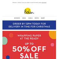 Order by midday for Christmas Eve delivery