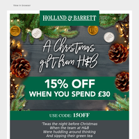 Email Exclusive   Get 15% off this Christmas Eve