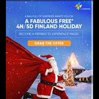 Enjoy a FREE* 4N/5D holiday and meet the Real Santa.