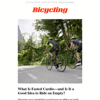 What Is Fasted Cardio—and Is It a Good Idea to Ride on Empty?