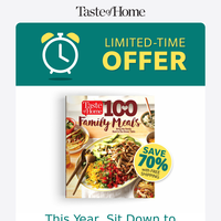 LIMITED-TIME OFFER: 100 Family Meals from Taste of Home!