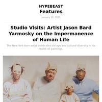 Studio Visits: Artist Jason Bard Yarmosky on the Impermanence of Human Life