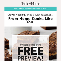 JUST IN: 300+ Party-Perfect Recipes & Tips!