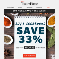 Save 33% when you buy 3 cookbooks!