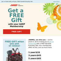 We miss you – Receive a Gift with AARP Membership