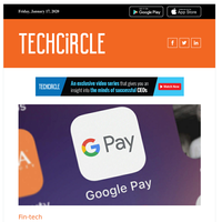 Google Pay, SBI YONO push fintech adoption in India; Why emerging technologies will drive air travel in 2020; Tiger Global, ICONIQ Capital back Zinier