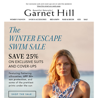 25% Off the Swim Collection. Wave goodbye to winter!