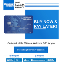 Get cashback of Rs.500 as a Welcome Gift