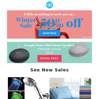 Winter Sale! Savings Inside Up to 50% off.