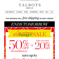 Our famous RED HANGER SALE ends tomorrow!