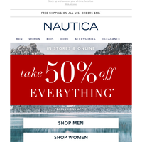 Treat Yourself: Take 50% off Everything – In Stores & Online