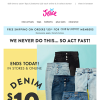 ACT FAST, $10 denim ends today! ⏳