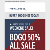 Last Chance, Ends Tonight! BOGO 50% Off Sale