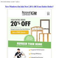 New Windows On Sale Now! 20% Off Your Entire Order*