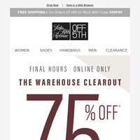 The Warehouse Clearout is almost over with 75% OFF (or better!)