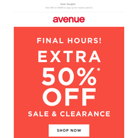 Click Quick! Final Hours for Extra 50% off Sale & Clearance!