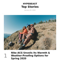 This Week's Top Stories: Nike ACG Unveils Its Warmth & Weather-Proofing Options for Spring 2020 and More