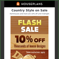 Farmhouse and Modern Plans on Sale (Ends Tonight)