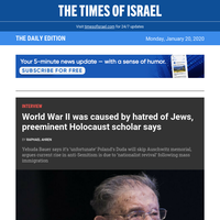 Holocaust expert: Hatred of Jews caused WWII * Zelensky to ToI: I'm Jewish; I'm president; nobody cares * Talking race on MLK Day * Likud MK bac ks Kahanist minister idea