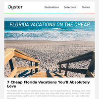7 Cheap Florida Vacations You'll Absolutely Love