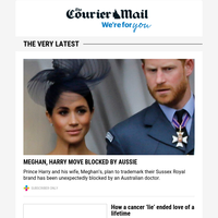 Meghan, Harry move blocked by Aussie | Cancer 'lie' ended love of a lifetime | Epic Millman/Federer match