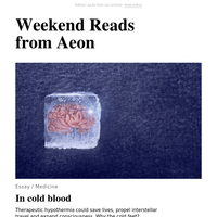 Weekend reads: How hypothermia could save lives, why gender performativity precedes identity, and the pernicious idea of intellectual property