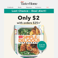 Last Chance: $2 Cookbook Offer Ends Tonight!