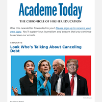 Academe Today: How the Idea of Canceling Student Debts Went Mainstream