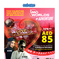 Secret offer! Valentines at IMG Worlds - just AED 85