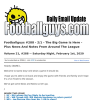 Footballguys #288 - 2/1  - The Big Game Is Here - Plus News And Notes From Around The League