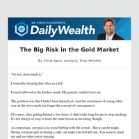 The Big Risk in the Gold Market