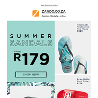 Shop our summer sandals from R179