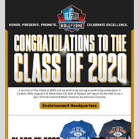 Exclusive Class of 2020 Gear and Enshrinement Packages On Sale